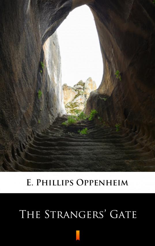 okładka The Strangers' Gateebook   EPUB, MOBI   E. Phillips Oppenheim