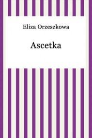 okładka Ascetka, Ebook | Eliza Orzeszkowa