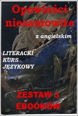 okładka 3 ebooki: Opowieści niesamowite z angielskim. Literacki kurs językowy, Ebook | Edgar Allan Poe, Marta Owczarek, Arthur Conan Doyle