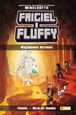 okładka Frigiel i Fluffy. Więźniowie Netheru, Ebook | Frigiel, Nicolas Digard