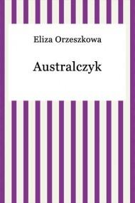 okładka Australczyk, Ebook | Eliza Orzeszkowa