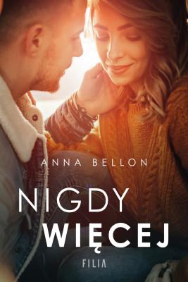 okładka Nigdy więcej, Ebook | Anna Bellon