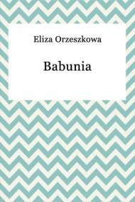 okładka Babunia, Ebook | Eliza Orzeszkowa