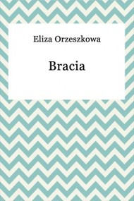 okładka Bracia, Ebook | Eliza Orzeszkowa