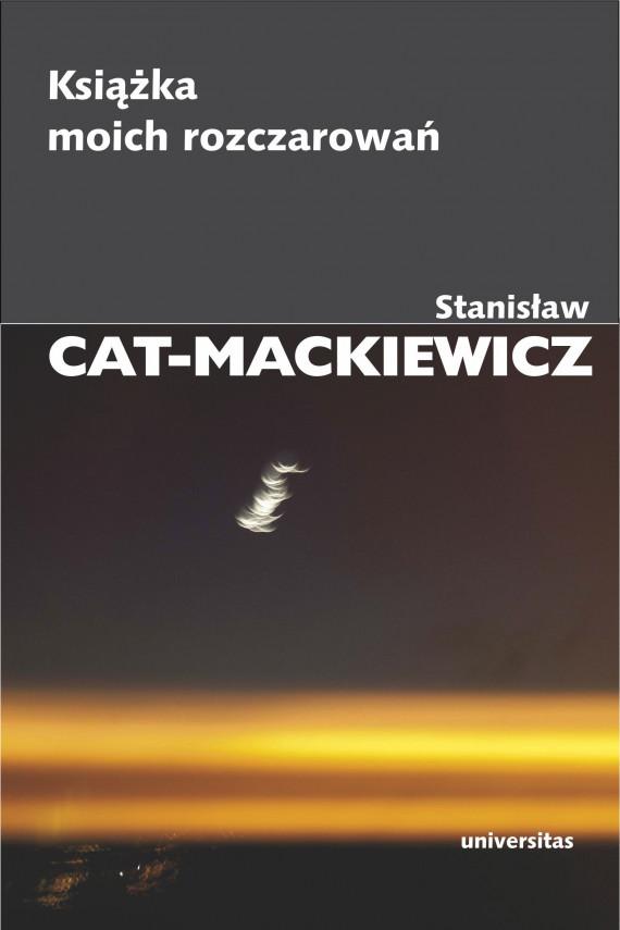 okładka Książka moich rozczarowańebook   EPUB, MOBI   Stanisław Cat-Mackiewicz