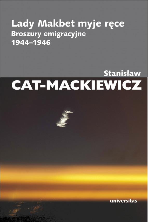 okładka Lady Makbet myje ręce. Broszury emigracyjne 1944-1946ebook | EPUB, MOBI | Stanisław Cat-Mackiewicz