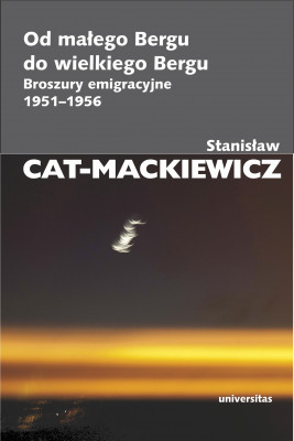 okładka Od małego Bergu do wielkiego Bergu. Broszury emigracyjne 1951-1956, Ebook | Stanisław Cat-Mackiewicz