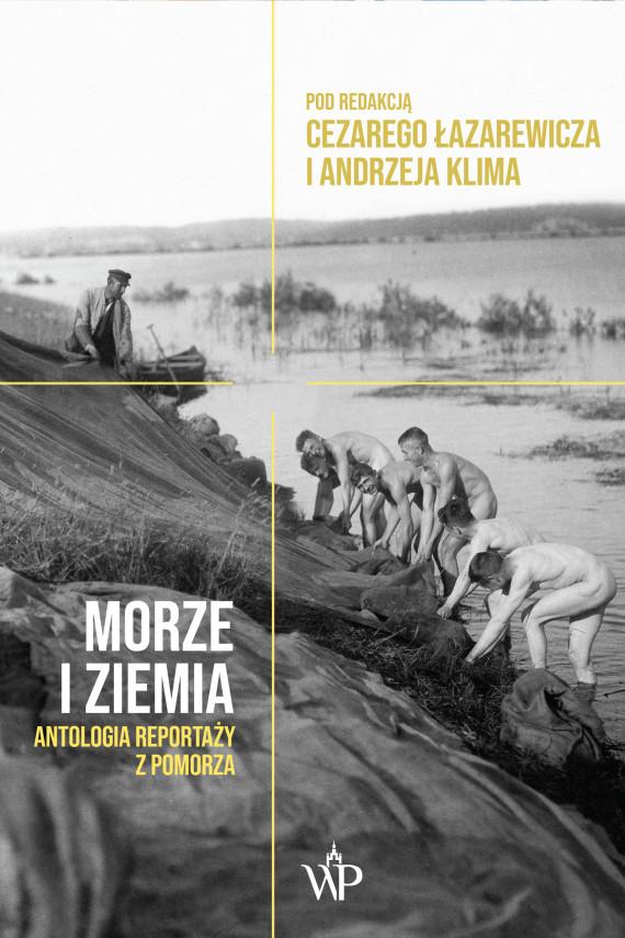 okładka Morze i ziemiaebook   EPUB, MOBI   Cezary Łazarewicz, Andrzej  Klim