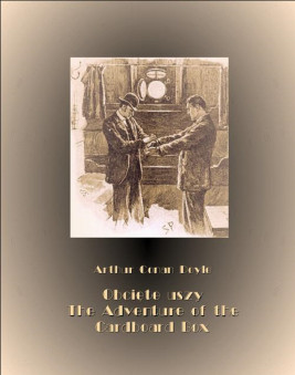 okładka Obcięte uszy. The Adventure of the Cardboard Box, Ebook   Arthur Conan Doyle