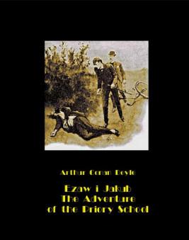 okładka Ezaw i Jakub. The Adventure of the Priory School, Ebook   Arthur Conan Doyle