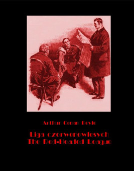 okładka Liga czerwonowłosych. The Red-Headed League, Ebook   Arthur Conan Doyle
