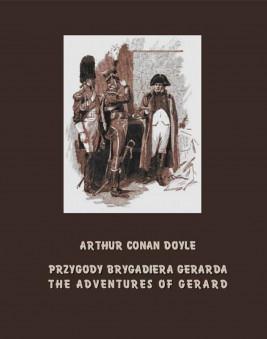 okładka Przygody brygadiera Gerarda. The Adventures of Gerard, Ebook   Arthur Conan Doyle