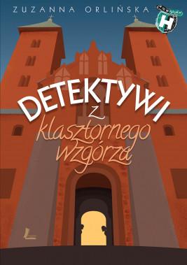 okładka Detektywi z klasztornego wzgórza, Ebook   Zuzanna Orlińska