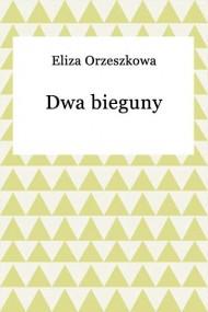okładka Dwa bieguny. Ebook | EPUB,MOBI | Eliza Orzeszkowa