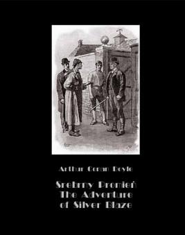 okładka Srebrny Promień – Tajemnica wyścigów. The Adventure of Silver Blaze, Ebook | Arthur Conan Doyle