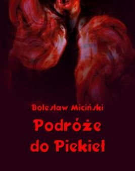 okładka Podróże do piekieł, Ebook | Bolesław Miciński
