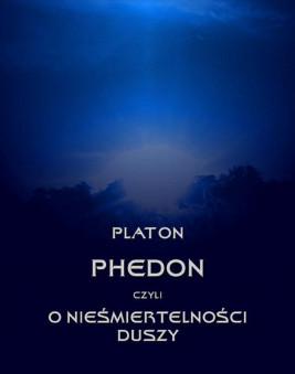 okładka Phedon, czyli o nieśmiertelności duszy, Ebook | Platon