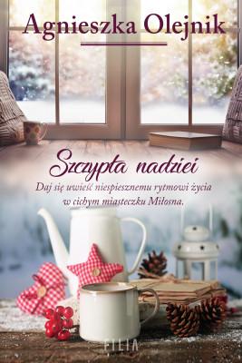 okładka Szczypta nadziei, Ebook | Olejnik Agnieszka