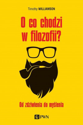 okładka O co chodzi w filozofii?, Ebook | Timothy Williamson