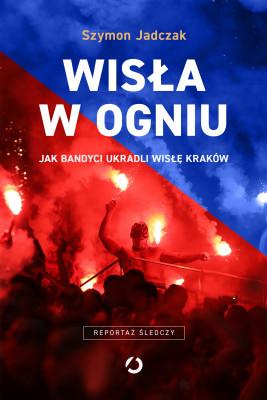 okładka Wisła w ogniu, Ebook | Szymon Jadczak