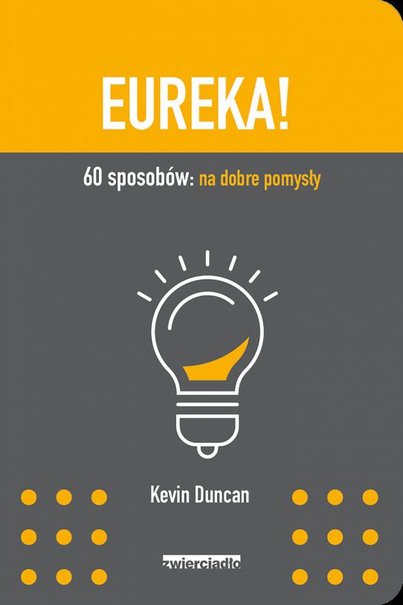 okładka Eureka!ebook | EPUB, MOBI | Kevin Duncan, Trzcińska-Hildebrandt Agata