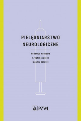 okładka Pielęgniarstwo neurologiczne, Ebook | Izabela  Domitrz, Krystyna Jaracz