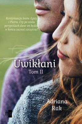 okładka Uwikłani. Tom 2, Ebook | Adriana  Rak