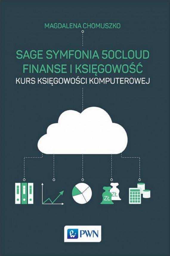 okładka Sage Symfonia 50cloud Finanse i Księgowośćebook   EPUB, MOBI   Magdalena  Chomuszko