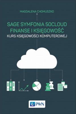 okładka Sage Symfonia 50cloud Finanse i Księgowość, Ebook | Magdalena  Chomuszko