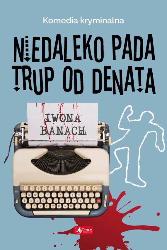 okładka Niedaleko pada trup od denataebook | EPUB, MOBI | Iwona Banach