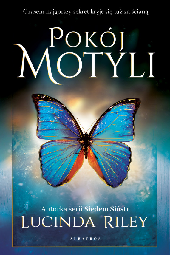 okładka POKÓJ MOTYLIebook   EPUB, MOBI   Lucinda Riley, Anna Esden-Tempska