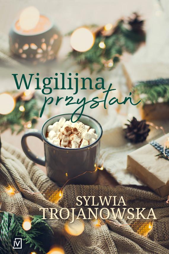 okładka Wigilijna przystańebook | EPUB, MOBI | Sylwia Trojanowska