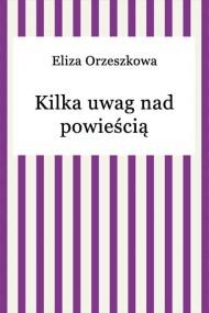okładka Kilka uwag nad powieścią. Ebook | EPUB,MOBI | Eliza Orzeszkowa