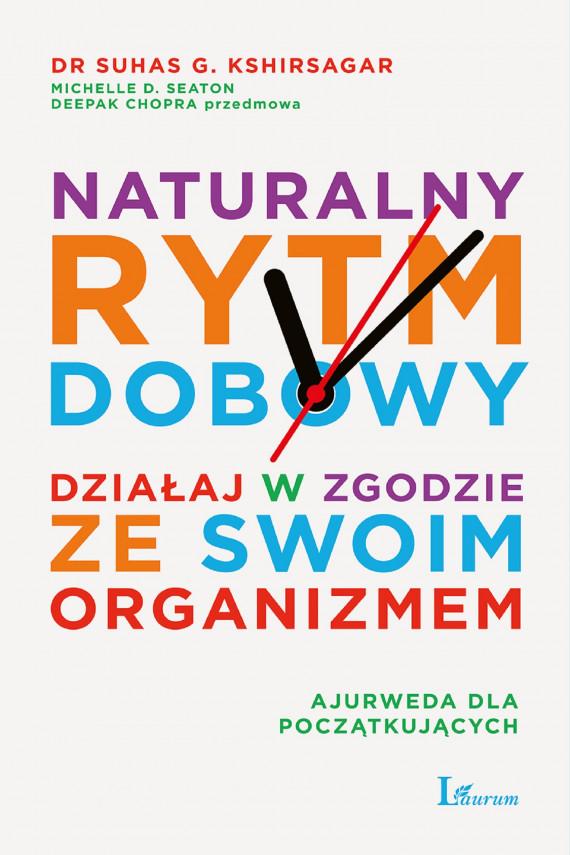 okładka Naturalny rytm dobowyebook | EPUB, MOBI | Suhas Kshirsagar, Michelle D. Seaton