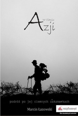 okładka W cieniu Azji, Ebook | Marcin Łazowski