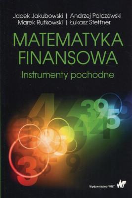 okładka Matematyka finansowa, Ebook | Jacek  Jakubowski, Andrzej Palczewski, Marek Rutkowski, Łukasz Stettner