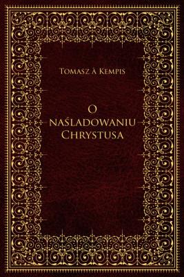 okładka O naśladowaniu Chrystusa, Ebook | Kempis Tomasz