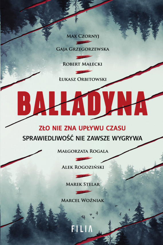 okładka Balladynaebook | EPUB, MOBI | Łukasz Orbitowski, Gaja Grzegorzewska, Marek Stelar, Alek Rogoziński, Robert Małecki, Marcel Woźniak, Małgorzata  Rogala, Max Czornyj