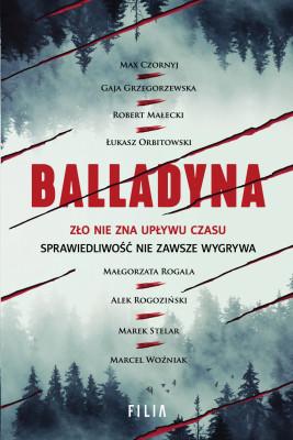 okładka Balladyna, Ebook | Łukasz Orbitowski, Gaja Grzegorzewska, Marek Stelar, Alek Rogoziński, Robert Małecki, Marcel Woźniak, Małgorzata  Rogala, Max Czornyj