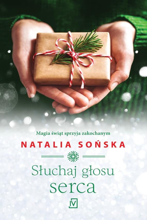 okładka Słuchaj głosu sercaebook | EPUB, MOBI | Natalia Sońska