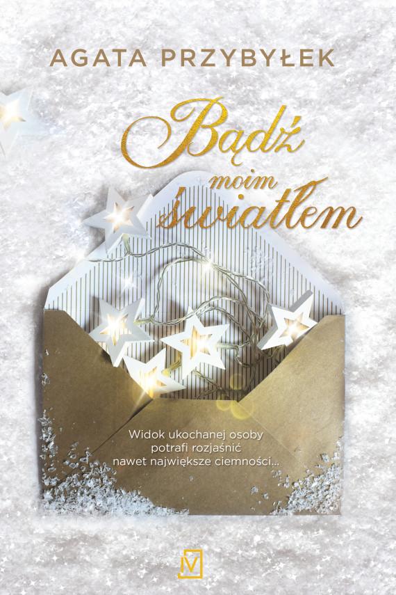 okładka Bądź moim światłemebook | EPUB, MOBI | Agata Przybyłek
