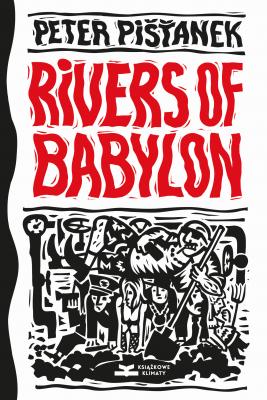 okładka Rivers of Babylon, Ebook | Peter Pišťanek