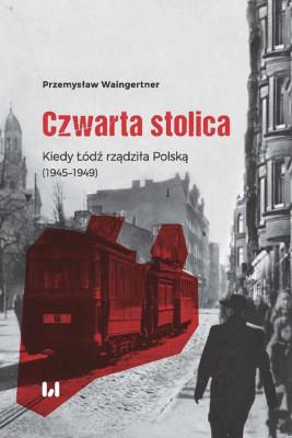 okładka Czwarta stolica, Ebook | Przemysław Waingertner