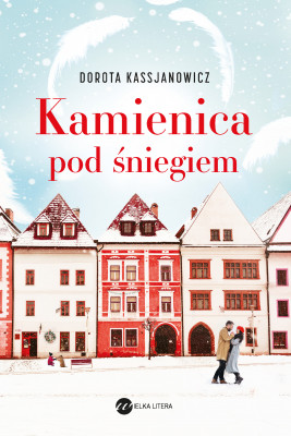 okładka Kamienica pod śniegiem, Ebook | Kassjanowicz Dorota