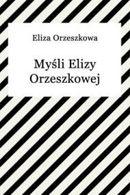 okładka Myśli Elizy Orzeszkowej. Ebook | EPUB,MOBI | Eliza Orzeszkowa