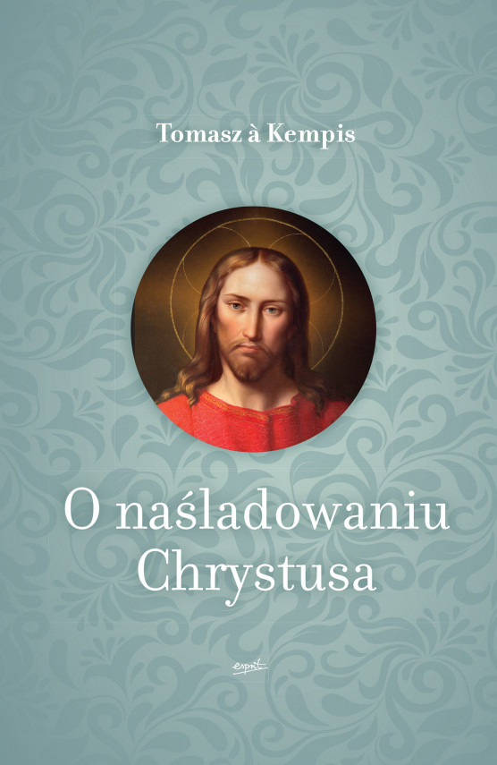 okładka O naśladowaniu Chrystusaebook | EPUB, MOBI | Tomasz a Kempis, Jakub  Gruchalski