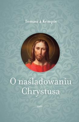 okładka O naśladowaniu Chrystusa, Ebook | Tomasz a Kempis