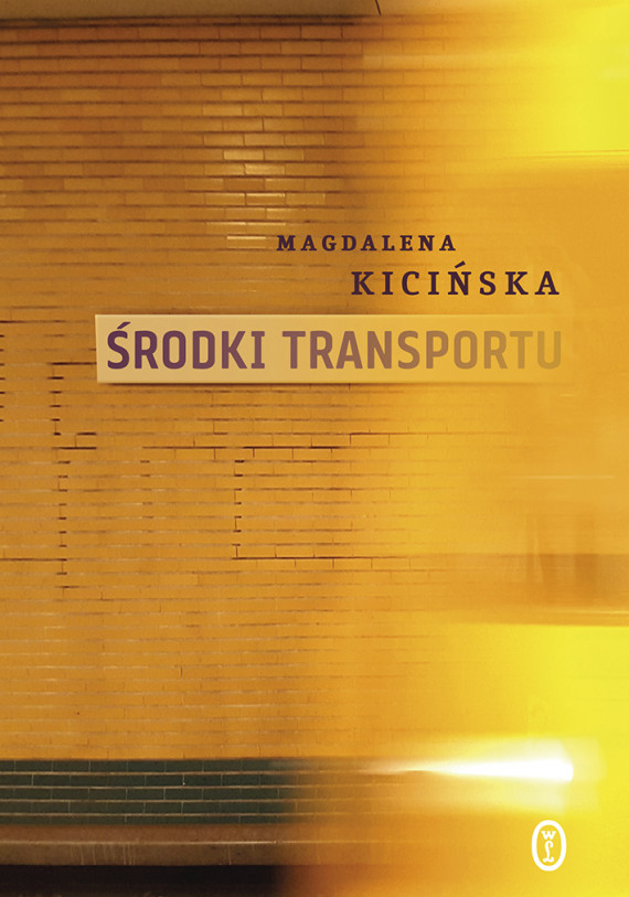okładka Środki transportuebook | EPUB, MOBI | Magdalena Kicińska