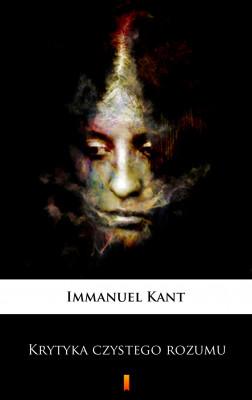 okładka Krytyka czystego rozumu, Ebook | Immanuel Kant