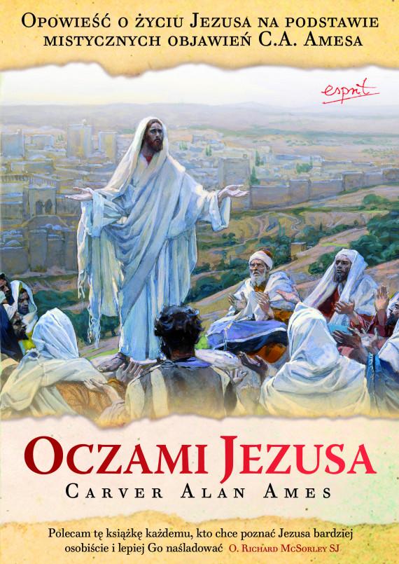 okładka Oczami Jezusaebook   EPUB, MOBI   Alan Ames, Aleksandra Brożek, Przemysław Strugielski